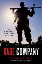 Rage Company:  A Marine's Baptism by Fire