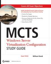 MCTS Windows Server Virtualization Configuration Study Guide: Exam 70–652