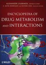 Encyclopedia of Drug Metabolism and Interactions: 6–Volume Set