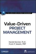 Value–Driven Project Management
