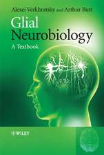 Glial Neurobiology: A Textbook