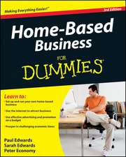 Home–Based Business For Dummies