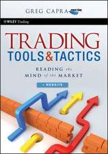 Trading Tools and Tactics: Reading the Mind of the Market + Website
