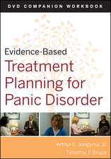 Evidence–Based Treatment Planning for Panic Disorder Workbook