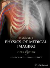 Hendee′s Physics of Medical Imaging