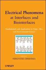 Electrical Phenomena at Interfaces and Biointerfaces: Fundamentals and Applications in Nano–, Bio–, and Environmental Sciences