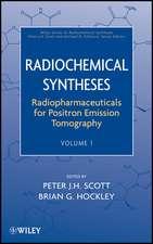 Radiochemical Syntheses, Volume 1: Radiopharmaceuticals for Positron Emission Tomography