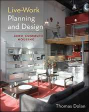 Live-Work Planning and Design:  Theoretical Approaches, Empirical Findings, and Treatments