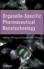 Organelle–Specific Pharmaceutical Nanotechnology