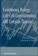 Evolutionary Biology: Cell–Cell Communication, and Complex Disease