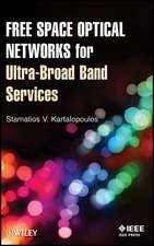 Free Space Optical Networks for Ultra–Broad Band Services