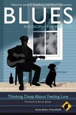 Blues – Philosophy for Everyone: Thinking Deep About Feeling Low