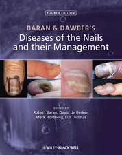 Baran and Dawber′s Diseases of the Nails and their Management