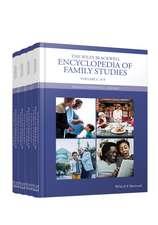 The Wiley Blackwell Encyclopedia of Family Studies: 4 Volume Set