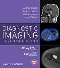 Diagnostic Imaging: Includes Wiley E–Text