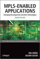 MPLS–Enabled Applications: Emerging Developments and New Technologies