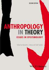 Anthropology in Theory: Issues in Epistemology