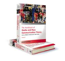 The Handbook of Media and Mass Communication Theory: 2 Volume Set