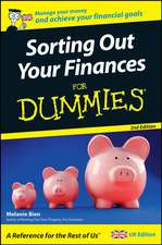 Bien, M: Sorting Out Your Finances for Dummies