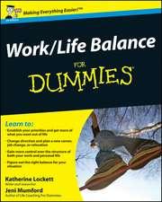 Work–Life Balance For Dummies
