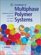 Handbook of Multiphase Polymer Systems: 2 Volume Set
