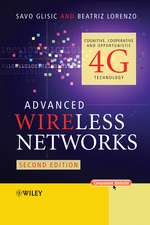 Advanced Wireless Networks: Cognitive, Cooperativeand Opportunistic 4G Technology