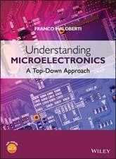 Understanding Microelectronics: A Top–Down Approach
