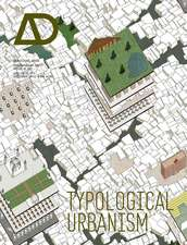 Typological Urbanism: Projective Cities