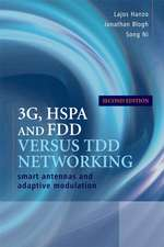 3G, HSPA and FDD versus TDD Networking: Smart Antennas and Adaptive Modulation