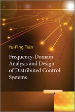 Frequency–Domain Analysis and Design of Distributed Control Systems