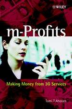 m–Profits: Making Money from 3G Services