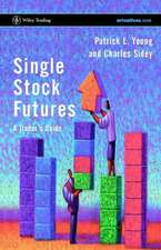 Single Stock Futures: A Trader′s Guide