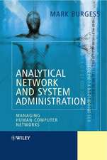 Analytical Network and System Administration: Managing Human–Computer Systems