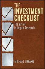 The Investment Checklist: The Art of In–Depth Research