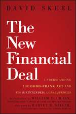 The New Financial Deal: Understanding the Dodd–Frank Act and Its (Unintended) Consequences