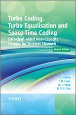 Turbo Coding, Turbo Equalisation and Space–Time Coding: EXIT–Chart–Aided Near–Capacity Designs for Wireless Channels