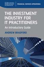 The Investment Industry for IT Practitioners: An Introductory Guide