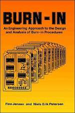 Burn–In: An Engineering Approach to the Design and Analysis of Burn–In Procedures