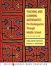Teaching and Learning Mathematics: Pre–Kindergarten through Middle School