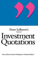 Dean LeBaron′s Book of Investment Quotations