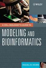 A Cell Biologist′s Guide to Modeling and Bioinformatics