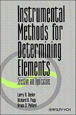 Instrumental Methods for Determining Elements: Selection and Applications