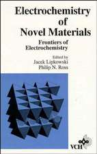 Frontiers of Electrochemistry: The Electrochemistry of Novel Materials