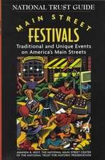 Main Street Festivals: Traditional and Unique Events on America′s Main Streets