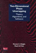 Two–Dimensional Phase Unwrapping: Theory, Algorithms, and Software