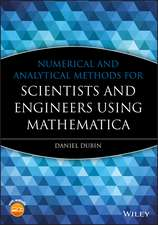 Numerical and Analytical Methods for Scientists and Engineers Using Mathematica
