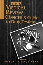 The Medical Review Officer′s Guide to Drug Testing