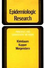 Epidemiologic Research: Principles and Quantitative Methods