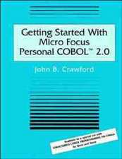 Getting Started With Micro Focus Personal COBOL 2.0