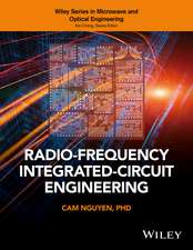 Radio–Frequency Integrated–Circuit Engineering